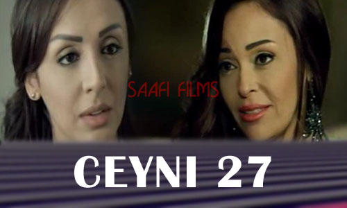 Photo of Ceyni Part 27 Musalsal Carabi Af Soomaali