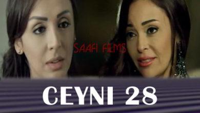 Photo of Ceyni Part 28 Musalsal Carabi Af Soomaali