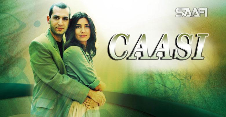 Photo of Caasi Musalsal Turki Af Soomaali