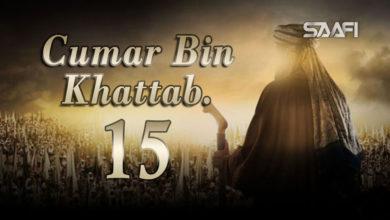 Photo of Cumar Bin KHattab Part 15 Musalsal Diini Ah.
