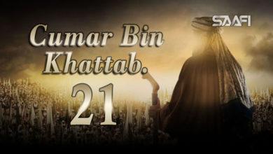 Photo of Cumar Bin KHattab Part 21 Musalsal Diini Ah.
