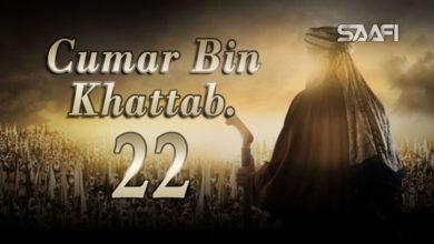 Photo of Cumar Bin KHattab Part 22 Musalsal Diini Ah.