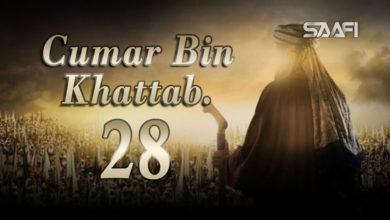 Photo of Cumar Bin KHattab Part 28 Musalsal Diini Ah.