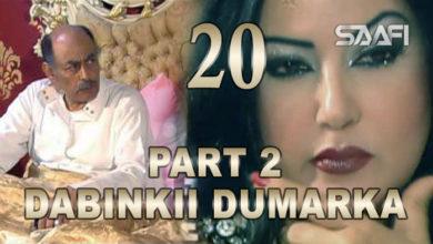 Photo of Dabinkii Dumarka Season 2 Part 20