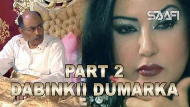 Photo of Dabinkii Dumarka Season 2 Xayeesiin