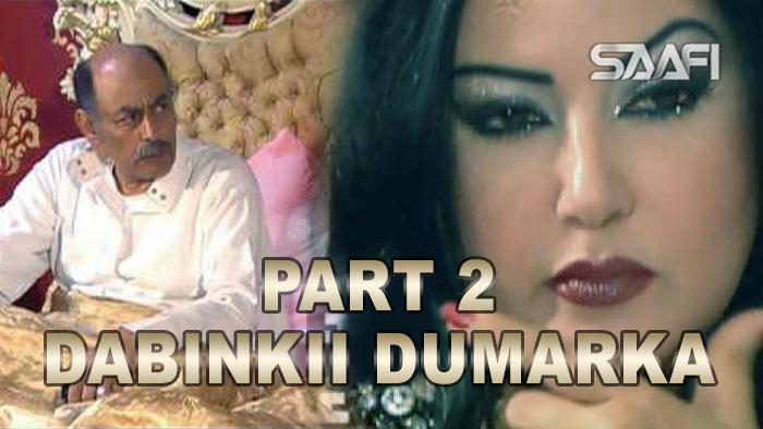 Dabinkii Dumarka Season 2 Xayeesiin - Saafistudio.net