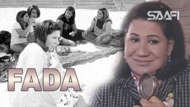 Photo of Fada waa qalbi nadiif – Xayeesiin