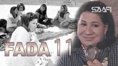 Photo of Fada waa qalbi nadiif Part 11