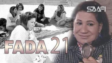 Photo of Fada waa qalbi nadiif Part 21