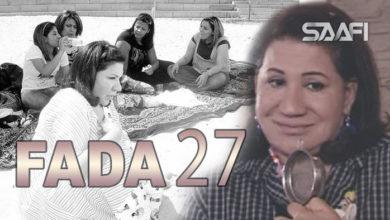 Photo of Fada waa qalbi nadiif Part 27