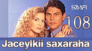 Photo of Jaceylkii Saxaraha Part 108