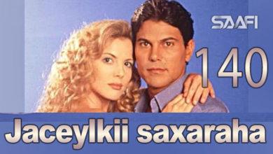 Photo of Jaceylkii Saxaraha Part 140