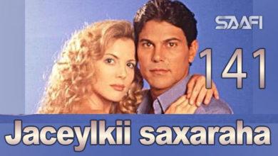 Photo of Jaceylkii Saxaraha Part 141