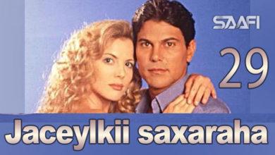 Photo of Jaceylkii Saxaraha Part 29