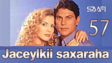 Photo of Jaceylkii Saxaraha Part 57