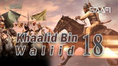 Photo of Khaalid Bin Waliid Part 18