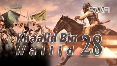 Photo of Khaalid Bin Waliid Part 28