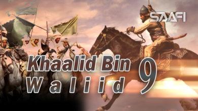 Photo of Khaalid Bin Waliid Part 9