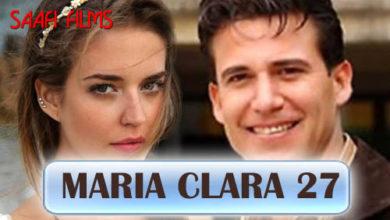 Photo of Maria Clara – Part 27