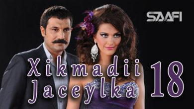 Photo of Xikmadii Jaceylka part 18