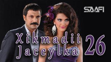 Photo of Xikmadii Jaceylka part 26