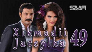 Photo of Xikmadii Jaceylka part 49