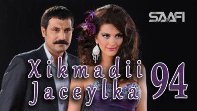 Photo of Xikmadii Jaceylka part 94