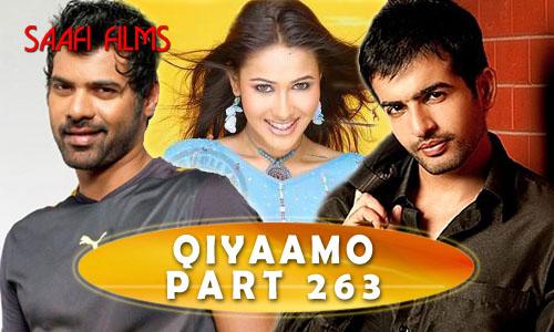Qiyaamo – Baraajii Part 263 - Saafistudio.net