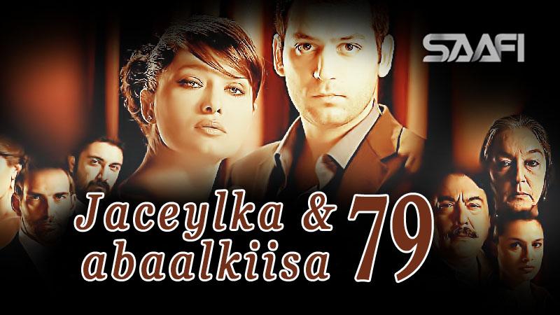 Jaceylka & Abaalkiisa part 79 - Saafistudio.net