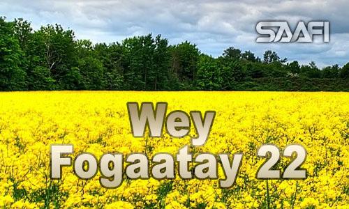 Wey Fogaatay Part 22